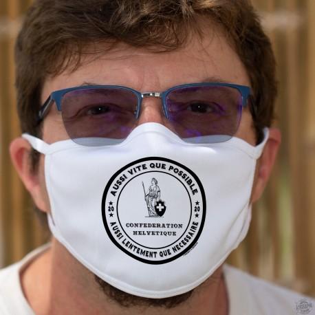 Aussi vite que possible ✚ Aussi lentement que nécessaire ✚ Masque de protection en coton, lavable, phrase culte d'Alain Berset