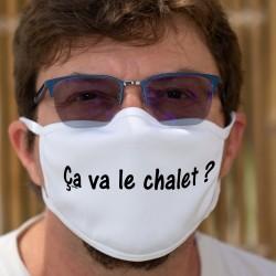 """Ça va le chalet ? ★ Masque en coton double couche, expression romande à traduire part  """"ça va pas la tête ???"""