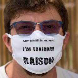 Sauf erreur de ma part, j'ai toujours raison ★ Masque de protection double couche en tissu (coton), lavable à 60°C