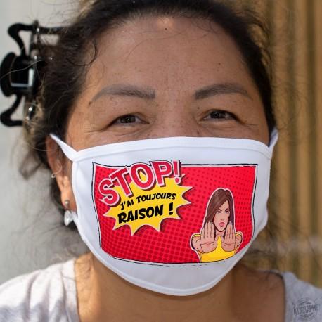 STOP ! J'ai Toujours RAISON ! ★ Pop Art Girl ★ Masque de protection en tissu double couche, lavable à 60°C