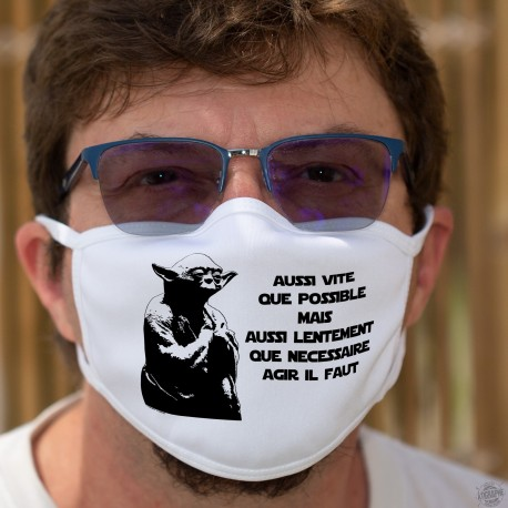 Aussi vite que possible mais aussi lentement que nécessaire agir il faut ★ Yoda ★ Masque tissu phrase très suisse d'Alain Berset