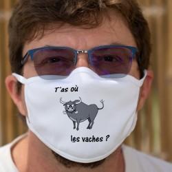 """T'as où les vaches ? ★ Masque en tissu double couche, phrase valaisanne de """"T'as où les vignes ?"""""""