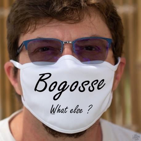 Bogosse, What else ? ★ Baumwollmaske