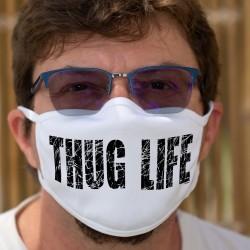 THUG LIFE ★ La vie est dure ★ Masque en tissu lavable