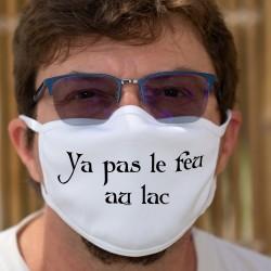 Ya pas le feu au lac ★ Cotton mask