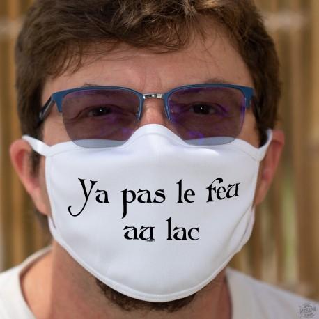 Ya pas le feu au lac ★ Masque humoristique en tissu lavable, phrase culte romande
