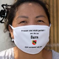 Frauen sind nicht perfekt aber die aus Bern sind verdammt nah dran ★ Berner Wappen ★ Schutzmaske aus Stoff