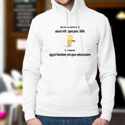 Kapuzen-Sweatshirt - Une raclette ✚ Aussi lentement que nécessaire ✚