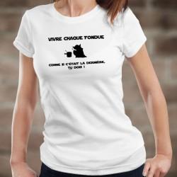 Vivre chaque fondue comme si c'était la dernière, tu DOIS ! ★ Yoda ★ T-Shirt mode dame