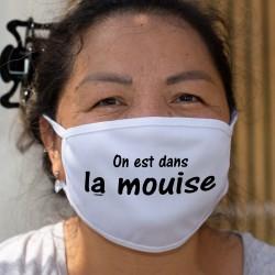 On est dans la mouise ★ Masque humoristique en tissu lavable,constat face à cette pandémie qui n'arrive pas à être maîtrisée