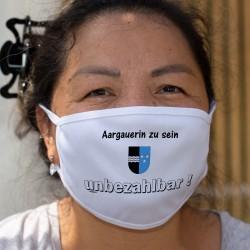 Aargauerin zu sein ★ unbezhalbar ! ★ Waschbare Stoffmaske
