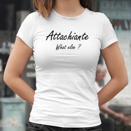 Attachiante, What else ? ✿ Attach(i)ante, quoi d'autre ? ✿ T-Shirt dame