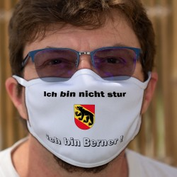 Ich bin nicht stur ★ ich bin Berner ! ★ Schutzmaske aus Stoff, Kanton Bern Wappen