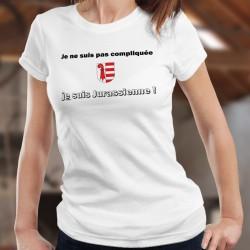 Je ne suis pas compliquée ★ je suis Jurassienne ★ T-shirt humoristique dame avec l'écusson du canton du Jura