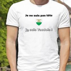 Je ne suis pas têtu ★ je suis Vaudois ★ T-Shirt humoristique homme écusson du canton de Vaud