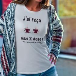 J'ai reçu mes deux doses ★ de café ★ Women's fashion T-Shirt