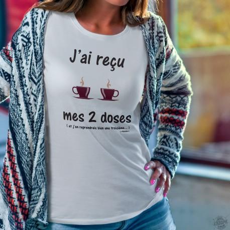 J'ai reçu mes deux doses ★ de café ★ T-Shirt humoristique femme, un clin d'oeil au vaccin contre le COVID-19