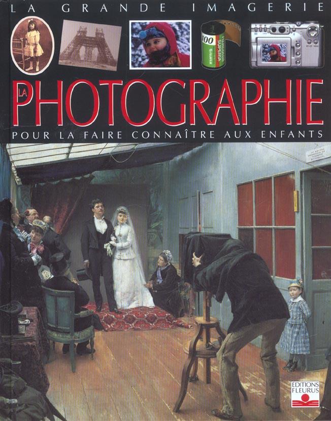 La Grande Imagerie - La Photographie